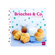 """Livre """"Brioches & Co."""" - Livre de cuisine Guy Demarle"""