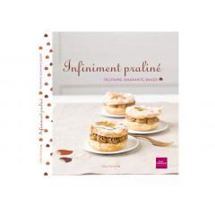 """Livre """"Infiniment praliné"""" - Livre de cuisine Guy Demarle"""