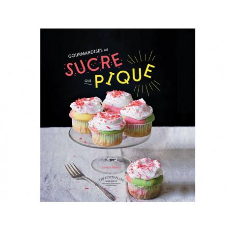 """Livre """"Gourmandises au sucre qui pique"""" - Livre de cuisine Guy Demarle"""