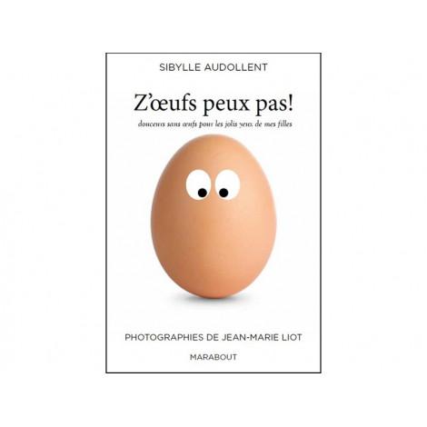 """Livre """"Z'oeufs peux pas! """" - Livre de cuisine Guy Demarle"""