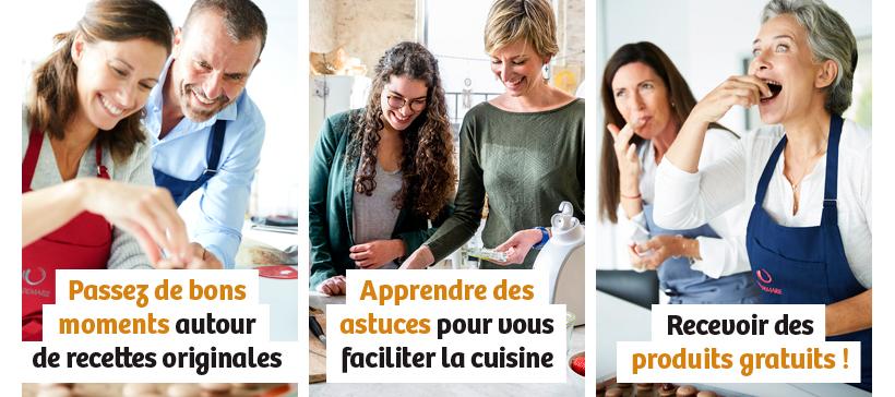 Passez des bons moments autour de recettes originales - Apprendre des astuces pour faciliter la cuisine - Recevoir des produits gratuits !