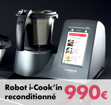 Robot i-Cook'in reconditionné - 990€