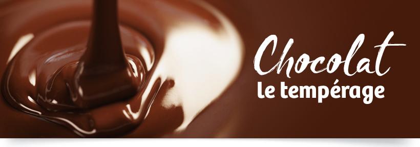CHOCOLAT - Le tempérage