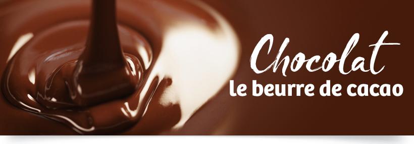 CHOCOLAT - Le beurre de cacao