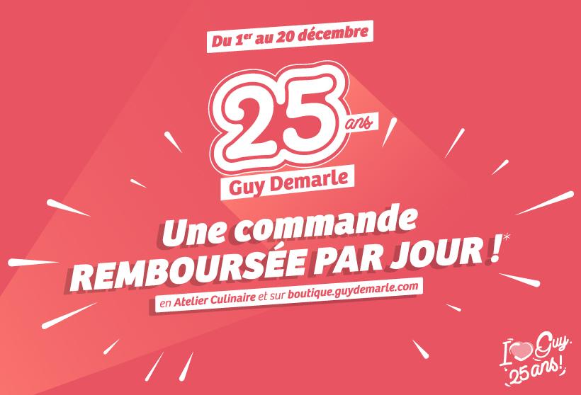 Du 1er au 20 décembre 2020 - 25 ANS GUY DEMARLE - Une commande remboursée par jour* sur la boutique et en Atelier Culinaire