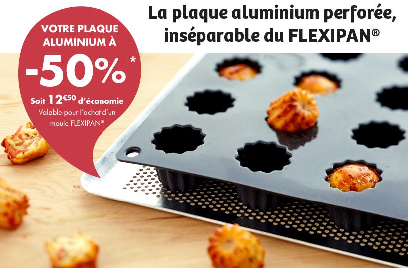 Votre plaque aluminium à -50%* - Soit 12€50 d'économie. Valable pour l'achat d'un moule FLEXIPAN®