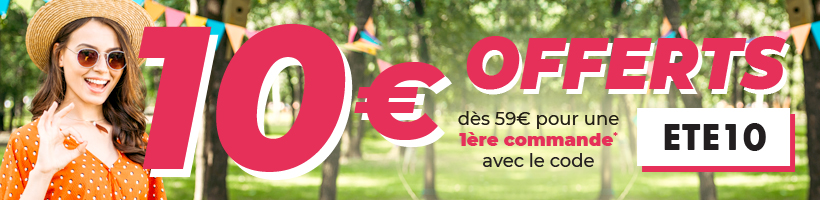Du 15 au 29 juillet - 10€ OFFERTS dès 59€ pour une 1ère commande* avec le code ETE10
