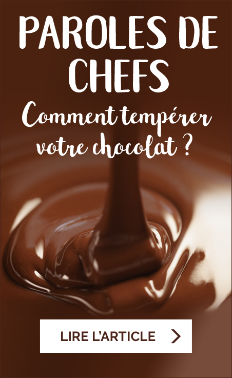 Paroles de Chefs - Tempérage du chocolat